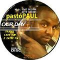 pasto paul OUR DAY_ft king deca