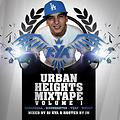 Urban Heights Vol.1 Mixed By DJ Kya & Hosted By JM