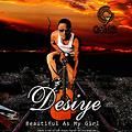 Desiye- BEAUTIFUL  AS MY  GIRL[Unofficial Release]