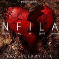 Ifix - Never Fall in Love Again (NFiLA)