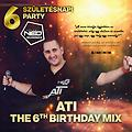 The 6th Birthday Mix (Mixed by ATI)