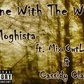 Gone With The Wind ft. Mix Owtlawz & Cassidy Claye