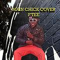 F. TEE -main chick cover GH. (mIXED by SQ. Beat)
