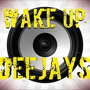 Wake Up Deejay'S - Free Online Music