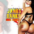 JAnks Banks INDATTHANG (CLUB DIRRTY) - CRUSH NATION, PARTY BOYZ, SWAGG KINGZ