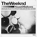 03 House Of Balloons - Glass Table Girls