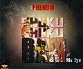Phenom ft. Ms Iye - ShukuShuku Bam Bam | AceWorldTeam