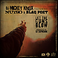 Let The Guns Blow (Feat. Nutso & Blaq Poet)