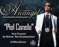 "Arcangel - Piel Canela (New Version By Wilem ""The Beatmachine"")"