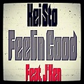Kei Sto - Feelin Good Feat. JKen