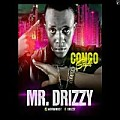 Mr. Drizzy - CONGO STYLE
