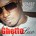 G MAR - Ghetto Luv (Prod by. Dirtysoc & Reese G)