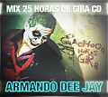 Mix 25 horas de Gira CD El Guachoon by Armando Dee Jay