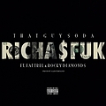 RICHA$FUK Ft Fat Trel & Rocky Diamonds (Extended Version)