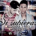 Aldemar y Neo Presents: Si Supieras