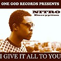 Nitro-I Give it All to You