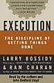 Execution: the Discipline of Getting Things Done (Unabridged) Part 2 of 4