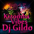 Kizomba Vibes By Dj Gildo Mix[2015]