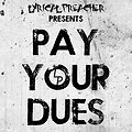 Pay Your Dues - 192 kbps