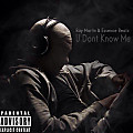 U Don´t Know Me (Prod by Essence Beatz)