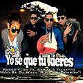 Ñengo Flow Ft. Sammy & Falsetto - Yo Se Que Tu Quieres (Prod.By Dj Willy Burning Dembow) (Fuerza Musziqk)