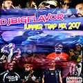 djbigflavor trap & TOP 40s live mix 2017