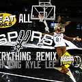 Kyle Lee - All Spurs Everything-Final