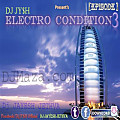 Electro Condition (Episode 3) - DJ JY$H