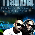Trankila_-_Pira_a_El_natural_FT_Javy_El_Menor_prod_by_bless_javy_