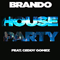 House Party (feat. Ceddy Gomez)