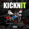 Kick'n It ft Killa(Kickn IT)