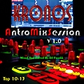 TBT Top AntroMixSession - Kronos Mixed And Edited By DJ Frankk