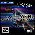 Kei Sto - Ima MFn Movement (MASTERED)