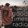 GTA - Good Times Radio, 13/04/18