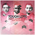 Tough Love Ft. Ginuwine - Pony (Jump On It)