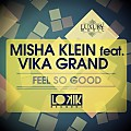 Misha Klein feat. Vika Grand - Feel So Good (No Hopes, Heart Saver Remix)
