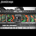 SoulBounce Presents The Mixologists - dj harvey dent - Thank You 4 Your Music - A Dedication to A Tribe Called Quest