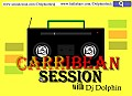 CARRIBEAN Session-Dj Dolphin