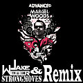 Advanced (StrongMoves & Jake Weber Remix)