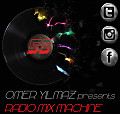 Omer Yilmaz Presents - Radio Mix Machine - 55