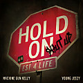 Hold On (Shut Up) ft. Young Jeezy