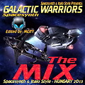 Galactic Warriors - THE MIX + Bonus [ Edited by MCITY 2O13 ]