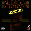 Al Biggz DJ Fu Nasty (Freestyle)
