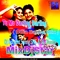 Tu Mo Darling Darling Re - Hero No 1 ( Odia Dance Mix )  Dj Indrajeet Soreng SNG And Dj Dharani