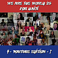 We Are The World 25 For Haiti (YouTube Edition)