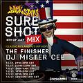MISTER CEE 4TH OF JULY SURE SHOT MIX(DIRTY SOUTH PARTY CLASSICS) BACKSPIN SIRIUS XM 7/1/17-7/4/17