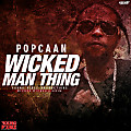 Popcaan - Wicked Man Thing - Wicked Wicked Riddim - Young Vibez Productions