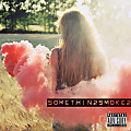 Somethin2Smoke2 Ft. Brook J. Bravo & Flash
