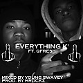 Everything K' ft. Q. Fresh (Prod. By H-Rockz) [Mixed by Young Swavey]