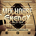 Mix House Energy Vol 23 2014 - Dj Robert Original www.djrobertoriginal